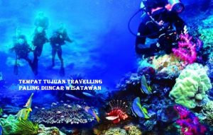 Tempat Tujuan Travelling Paling Diincar Wisatawan