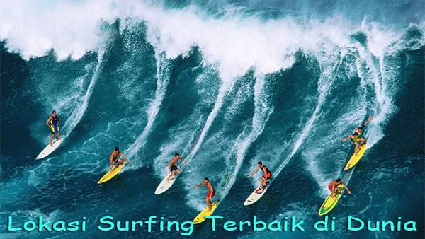 5 Tempat Surfing Terbaik di Dunia