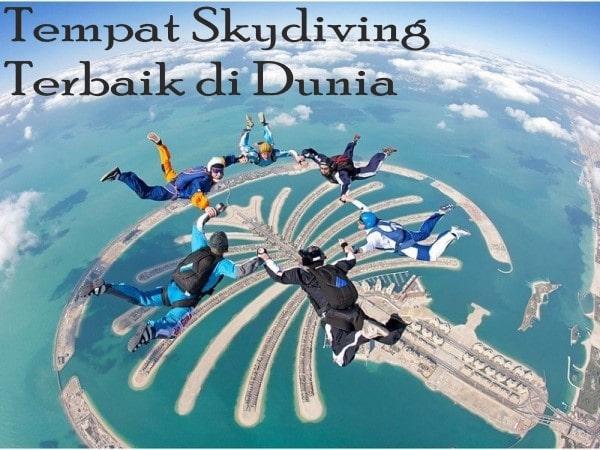 5 Tempat Skydiving Terbaik di Dunia